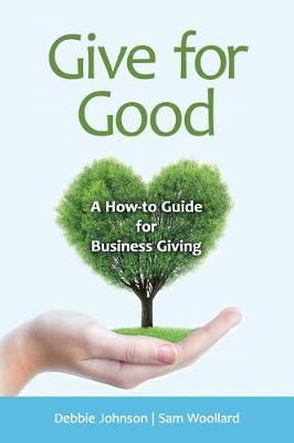 Give for Good by Debbie Johnson