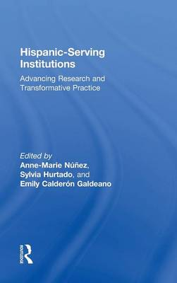 Hispanic-Serving Institutions by Anne-Marie Nunez