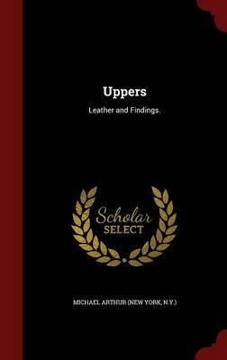 Uppers by N y ) Michael Arthur (New York