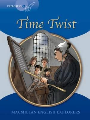 Explorers 6 Time Twist by Gill Munton