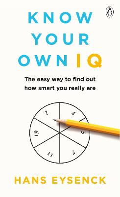 Know Your Own IQ by Hans Eysenck
