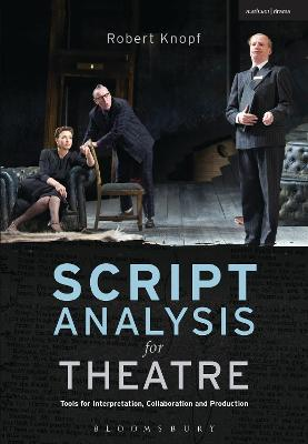 Script Analysis for Theatre by Robert Knopf