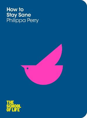 How to Stay Sane by Philippa Perry