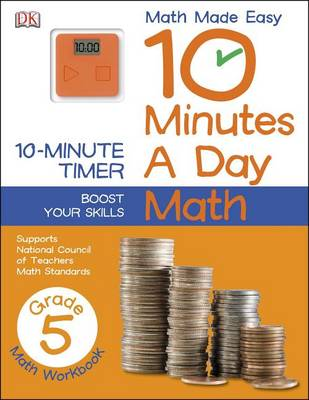 10 Minutes a Day: Math, Fifth Grade by DK Publishing