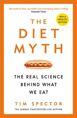 The Diet Myth: The Real Science Behind What We Eat book