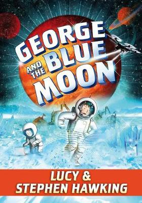 George and the Blue Moon by Stephen Hawking