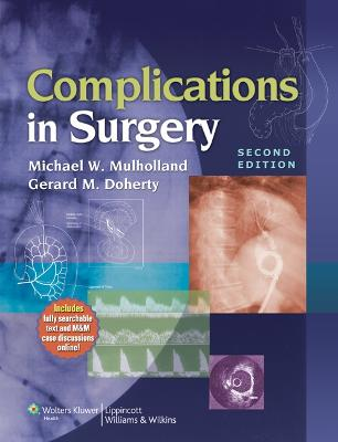 Complications in Surgery by Michael W. Mulholland