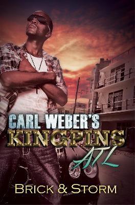 Carl Weber's Kingpins: Atl by Brick