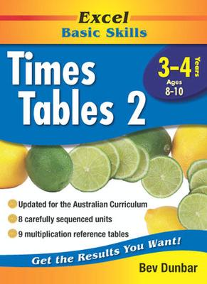 Excel Times Table 2: Excel Maths, Years 3-4, Ages 8-10 by Bev Dunbar