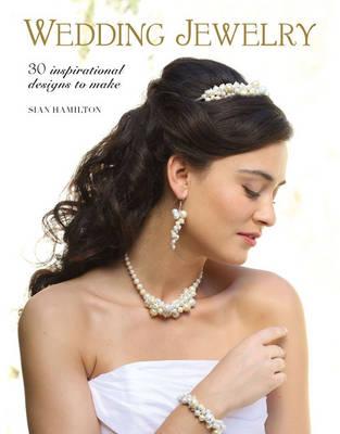 Wedding Jewelry by Sian Hamilton
