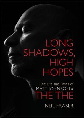 Long Shadows, High Hopes book