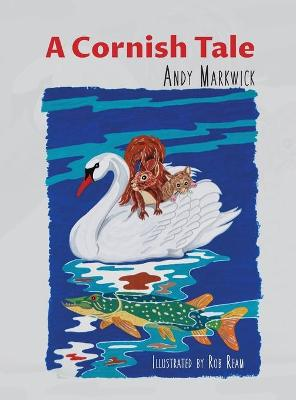 A Cornish Tale by Andy Markwick