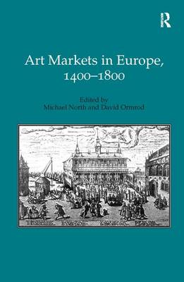 Art Markets in Europe, 1400-1800 book