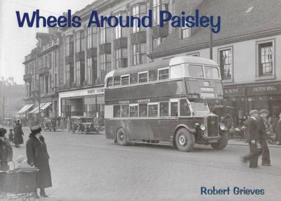 Wheels Around Paisley by Robert Grieves