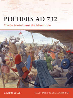 Poitiers AD 732 by David Nicolle