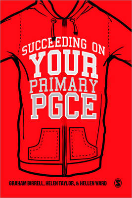 Succeeding on your Primary PGCE by Graham Birrell