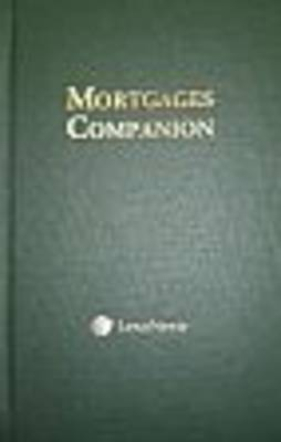 Mortgages Companion by George W Hinde, Greg Woollaston, Don W McMorland, Neil R Campbell, Peter Twist, Thomas Gibbons Geoffrey Fuller