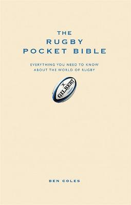 The Rugby Pocket Bible by Ben Coles