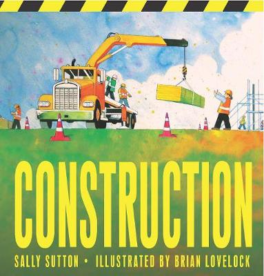 Construction by Sally Sutton