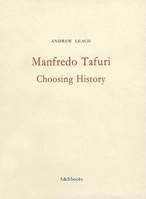 Manfredo Tafuri by Andrew Leach