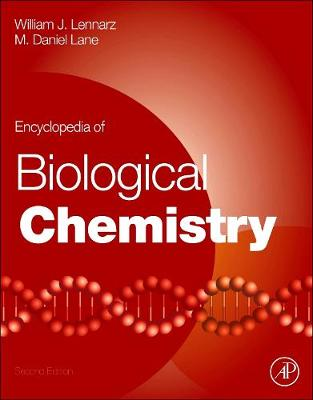 Encyclopedia of Biological Chemistry by William J. Lennarz