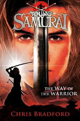 Way of the Warrior (Young Samurai, Book 1) book