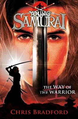 Way of the Warrior (Young Samurai, Book 1) book