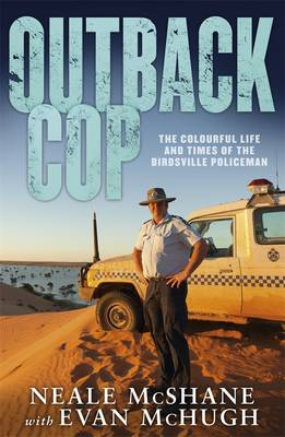 Outback Cop by Evan McHugh