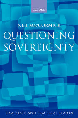 Questioning Sovereignty by Neil MacCormick
