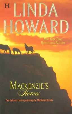 Mackemzie's Heroes by Linda Howard