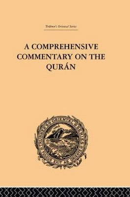 A Comprehensive Commentary on the Quran by E.M. Wherry