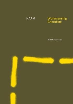 HAPM Workmanship Checklists by Construction Audit Ltd.