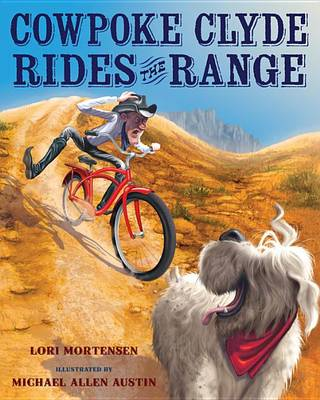 Cowpoke Clyde Rides the Range book