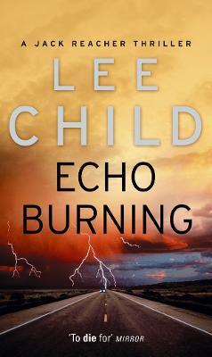 Echo Burning: (Jack Reacher 5) book