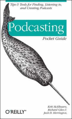 Podcasting Pocket Guide by Kirk McElhearn