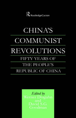 China's Communist Revolutions by Werner Draguhn
