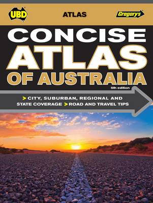 Concise Atlas of Australia 5th ed by UBD Gregorys