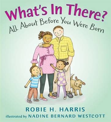 What's in There? by Robie H Harris