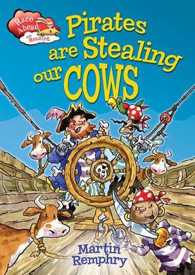 Pirates Are Stealing Our Cows by Martin Remphry