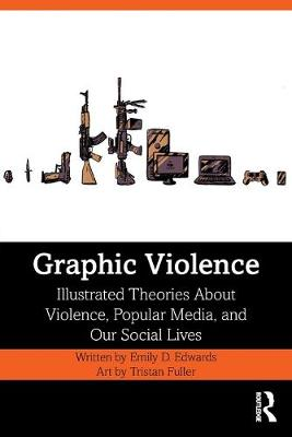 Graphic Violence by Emily Edwards