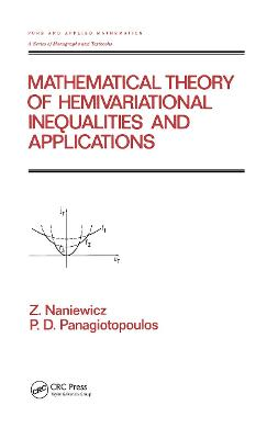 Mathematical Theory of Hemivariational Inequalities and Applications book