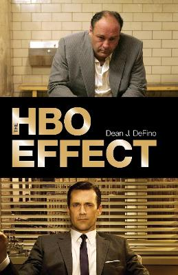 HBO Effect by Dean J. DeFino