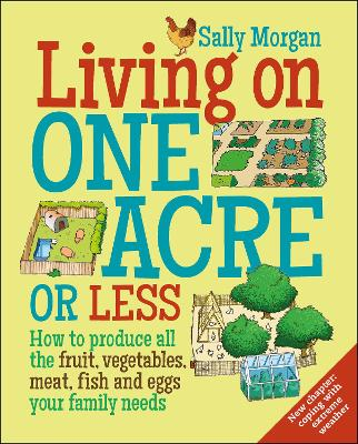 Living on One Acre or Less by Sally Morgan