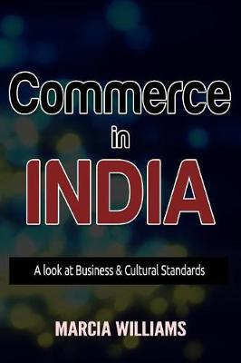 Commerce in India by Marcia Williams