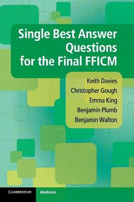 Single Best Answer Questions for the Final FFICM by Keith Davies