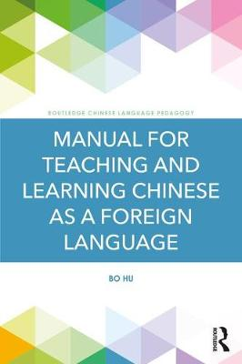 Manual for Teaching and Learning Chinese as a Foreign Language book