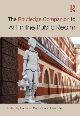 The Routledge Companion to Art in the Public Realm book