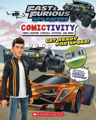 Fast & Furious Spy Racers: Comictivity by TERRANCE CRAWFORD