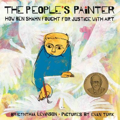 The People's Painter: How Ben Shahn Fought for Justice with Art book