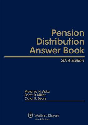 Pension Distribution Answer Book, 2014 Edition by Aska